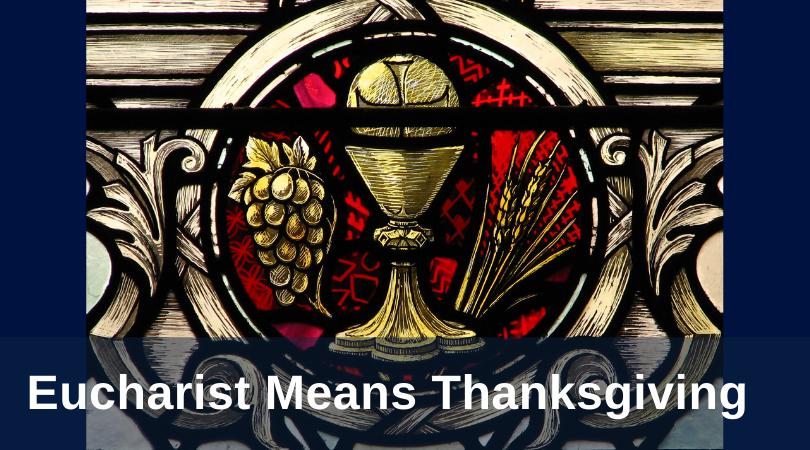 DeLorenzo Eucharist Means Thanksgiving title