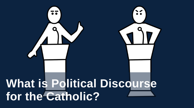 what is political discourse for the catholic?