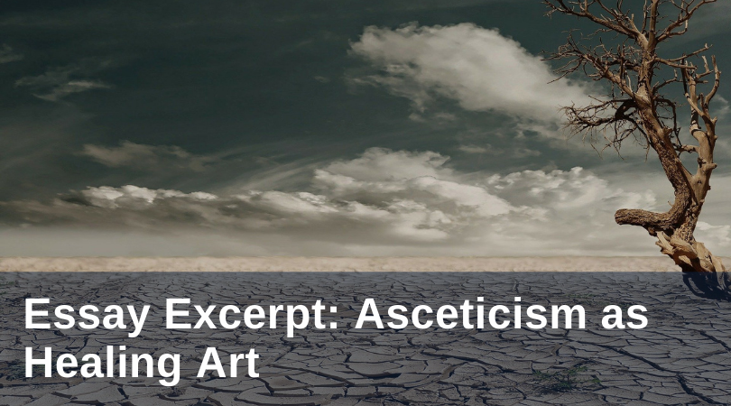 ascetism as a healing art