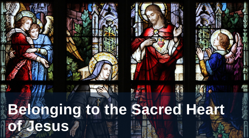 St. Margaret Mary Alacoque and Belonging to the Sacred Heart of Jesus