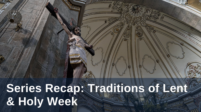 Catholic traditions of lent and holy week
