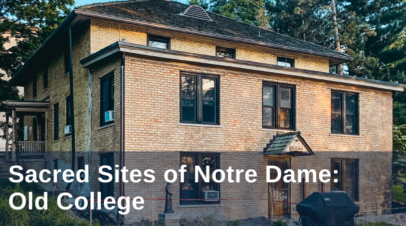 Old College Notre Dame
