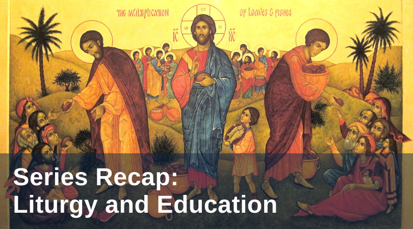 Liturgy and Education